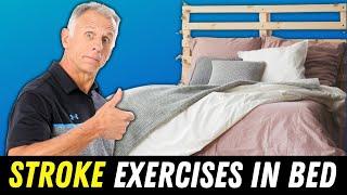After Stroke Seven Safe Exercises Do Bed