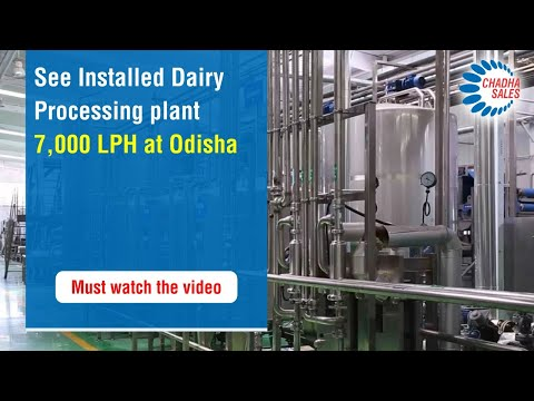 Sandhyarani Dairy Processing Plant Installed & Commissioned By Chadha Sales. Turnkey Dairy Solution