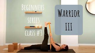 Warrior III: Yoga for Beginners - class 3 - yoga.athena