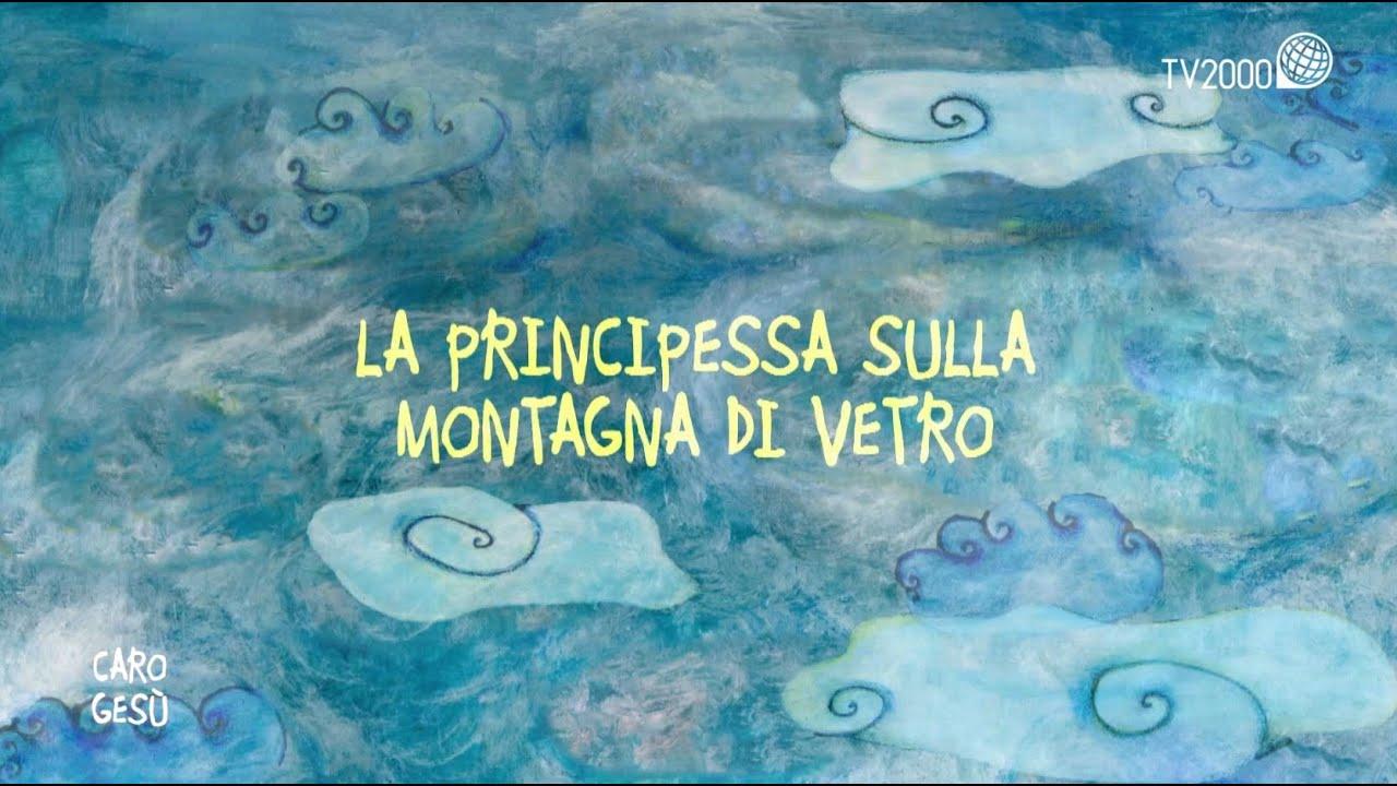 La principessa sulla montagna di vetro