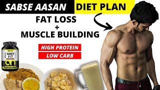 HIGH PROTEIN LOW CARB DIET INDIAN ( IN HINDI ) | Diet Plan For FAT LOSS  And MUSCLE GAIN