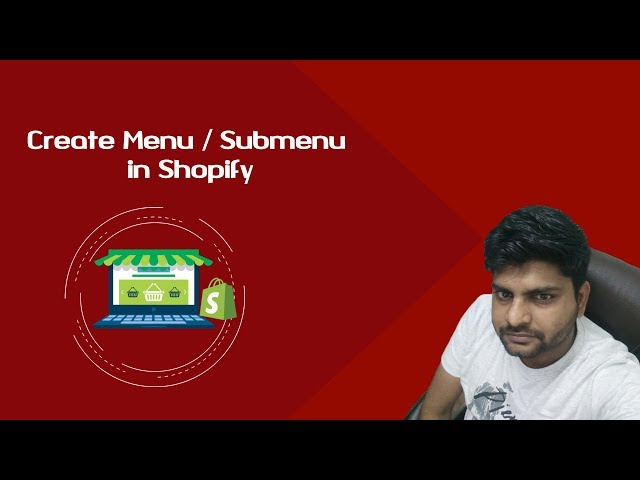 Shopify Tutorials for Beginners| Shopify dropdown Menu | Creating Menu and submenu in Shopify
