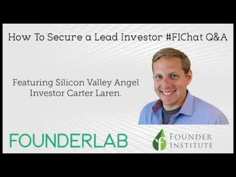 How To Secure a Lead Investor #FIChat Q&A