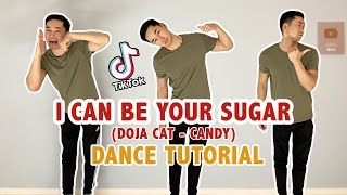 This trending dance on tik tok by doja cat candy is fire! 🔥 as requested, here's a step tutorial of awesome i can be your sugar when you s...
