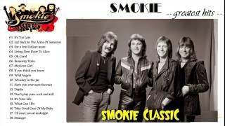 Smokie Greatest Hits - The Best of Smokie Songs