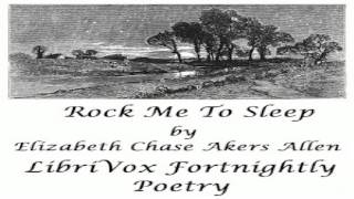 Rock Me to Sleep   Elizabeth Chase Akers Allen   Multi-version (Weekly and Fortnightly poetry)