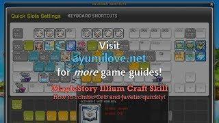 Ayumilove MapleStory Illium Combo Orb and Javelin Guide