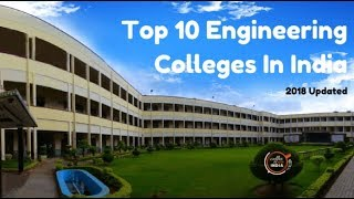 Top 10 Engineering Colleges In India | 2019 - 2020