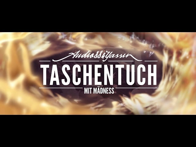 Audio88 & Yassin – TASCHENTUCH mit Mädness (prod. Torky Tork)
