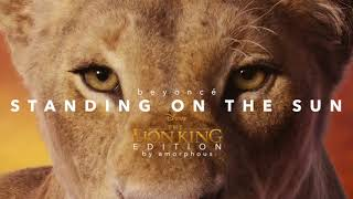 Download lagu Beyoncé - Standing On The Sun (Disney's The Lion King Edition) | By Amorphous