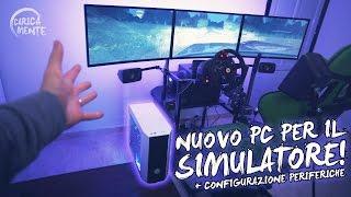 Il MIO NUOVO PC da Gaming per il simulatore! + Configurazione periferiche - CARICAMENTE ITA 4K
