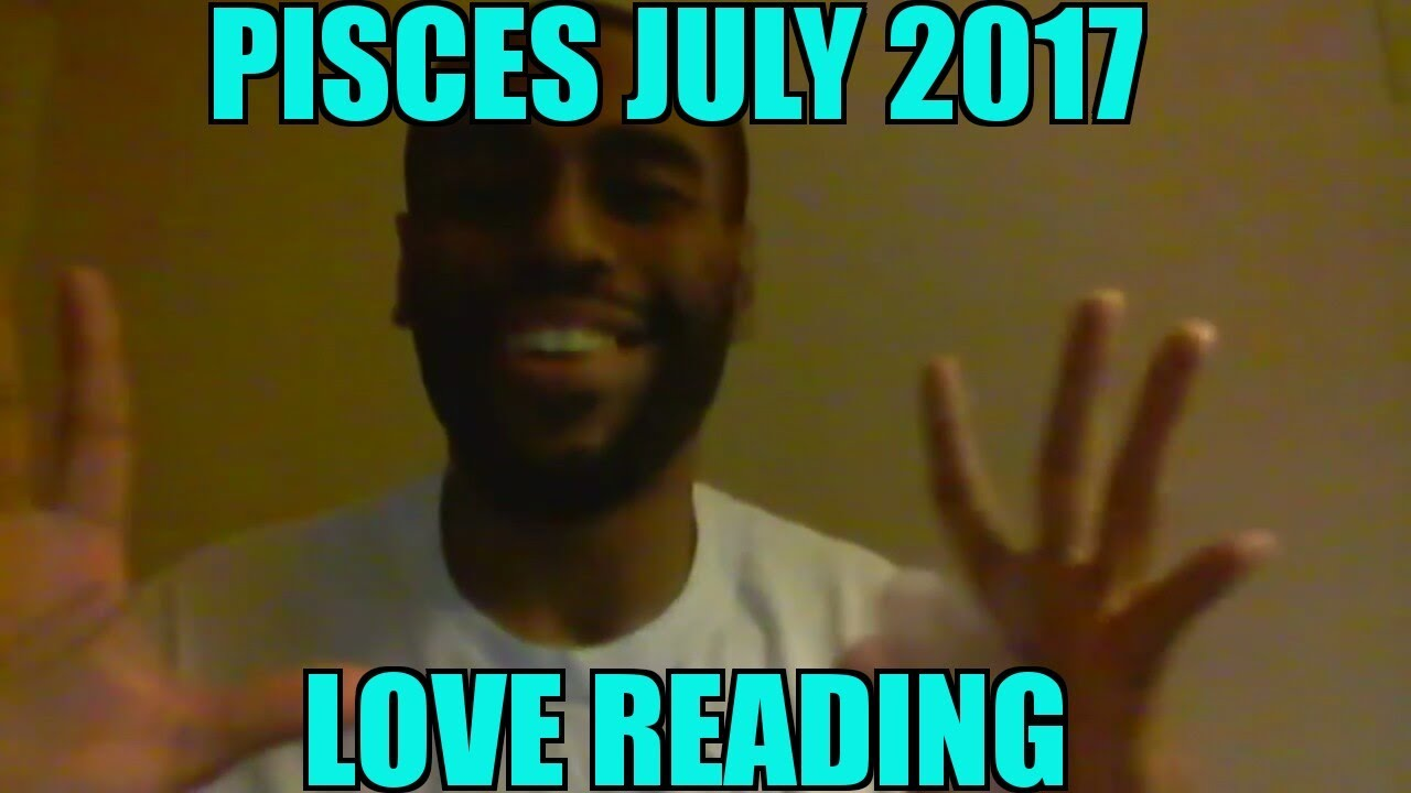 maxresdefault pisces july 2017 \