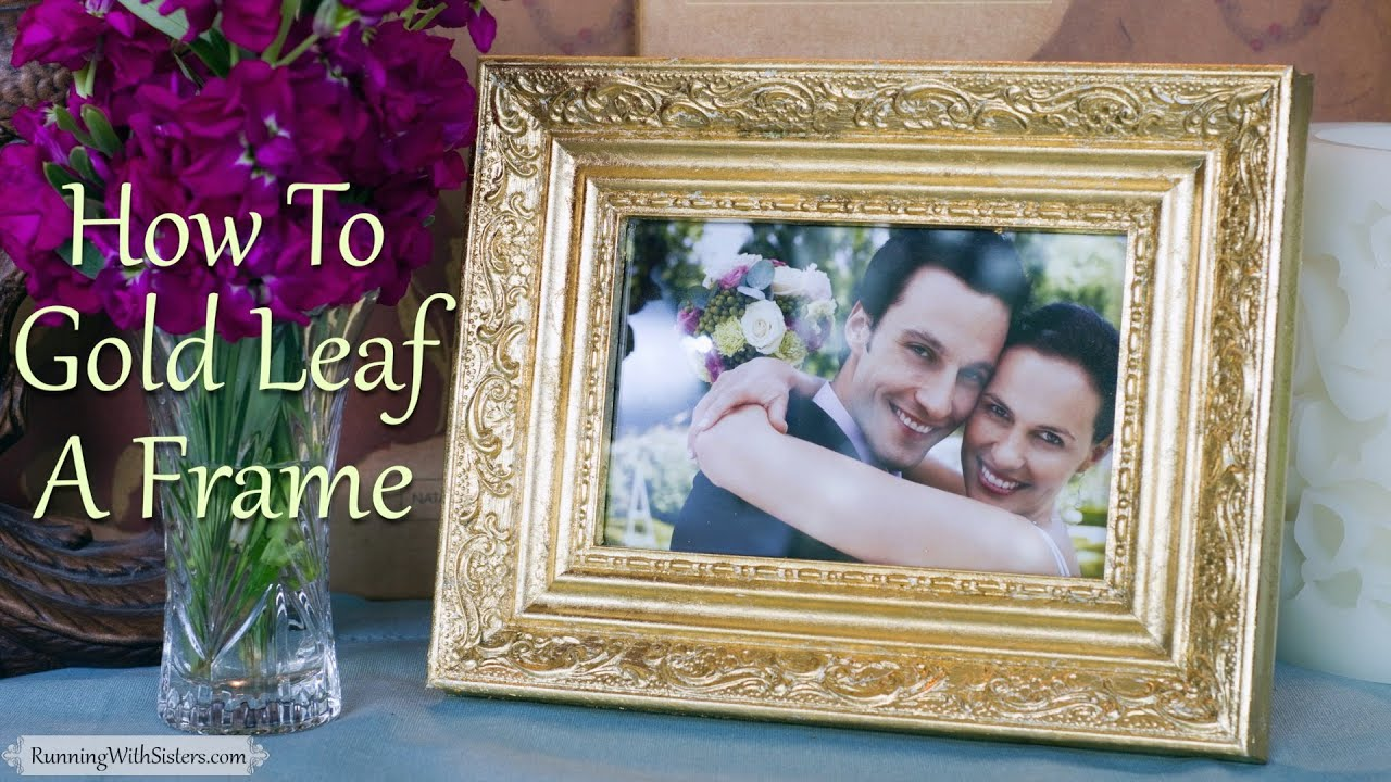 Gold Leaf 101 How To Gold Leaf A Picture Frame Youtube