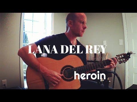 Lana Del Rey: Heroin for classical guitar + TAB