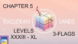 Euclidean Lands: Levels XXXIII - XL 3-Flag (Chapter 5) Walkthrough & Solutions (by kunabi brother)