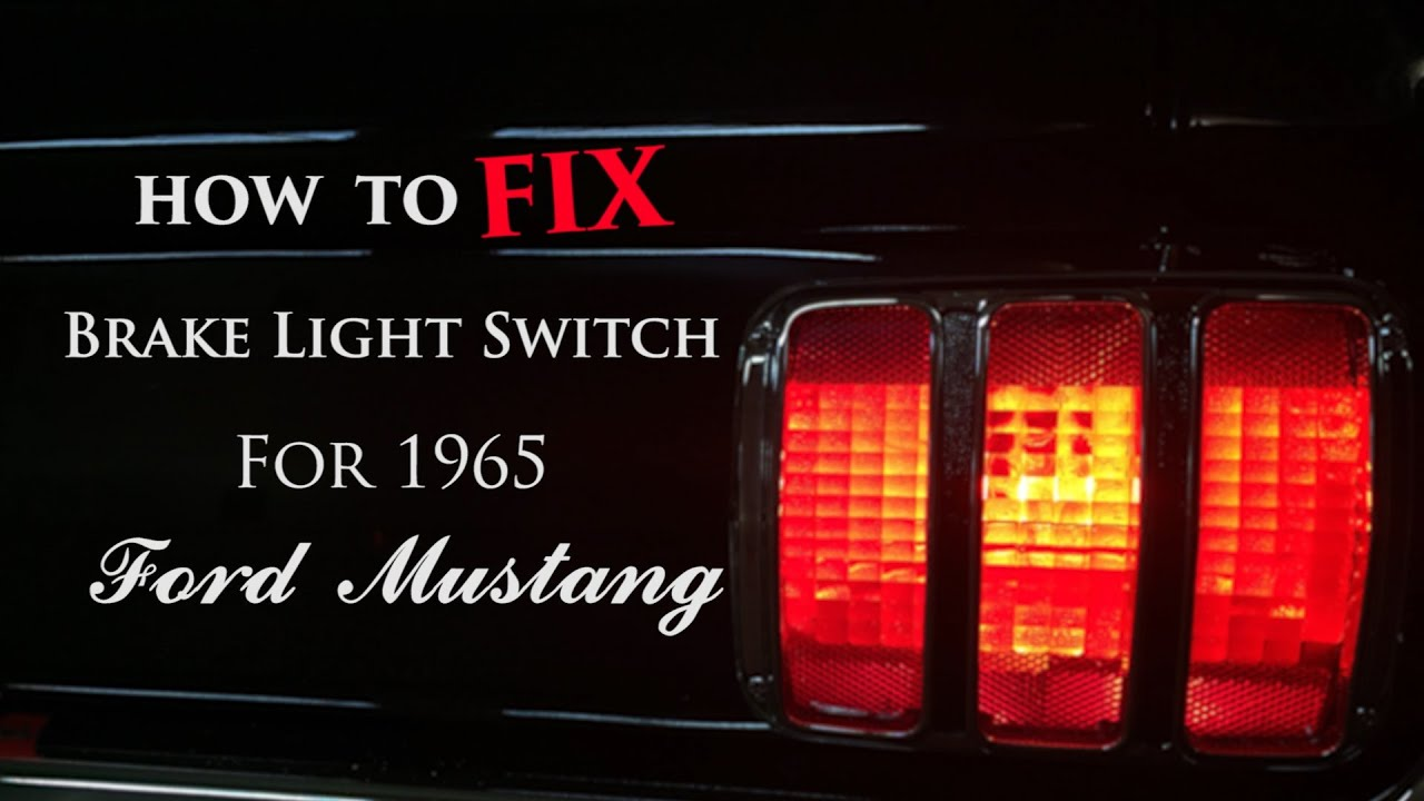 medium resolution of how to fix 1965 ford mustang brake light switch