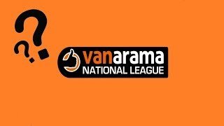 Vanarama National League 2018/19 predictions