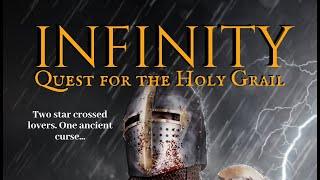 INFINITY: Quest for the Holy Grail