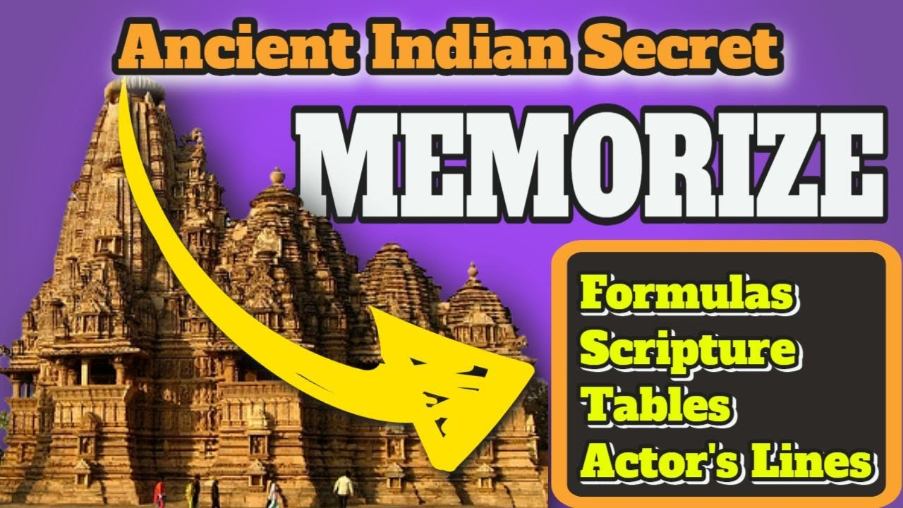 Best Way to MEMORIZE FORMULAS, TABLES, ACTOR'S LINES, SCRIPTURE…  3 Step Ancient INDIAN TECHNIQUE