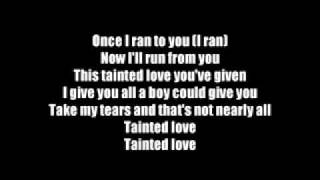 Tainted Love Marilyn Manson Lyrics