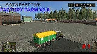 Factory Farm Map V3.0 - Pat's Past Time #1