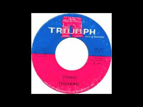 Tradewinds - Strange - Raresoulie