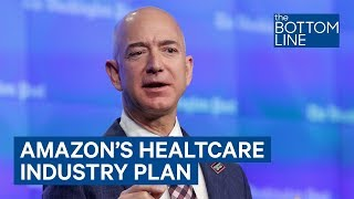 Amazon Is Shaking Up A Healthcare Industry That's Ripe For Disruption thumbnail