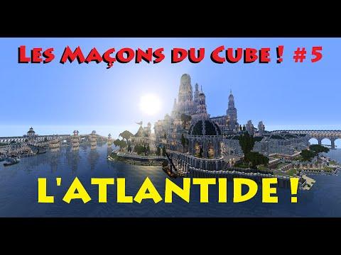 Les Maçons du Cube - L'Atlantide ! Fin