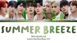 SF9 (에스에프나인) - 'Summer Breeze (여름 향기가 날 춤추게 해)' (Lyr…