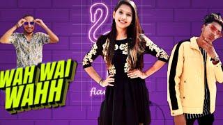 Wah Wai Wahh Video | Neha Kakkar | Sukhe Muzical Doctorz | latest Punjabi Song 2019