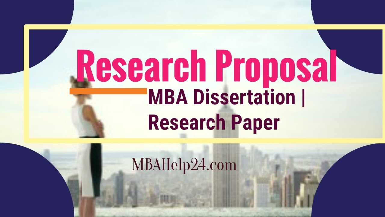 Mba dissertation research proposal