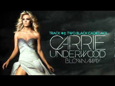 Carrie Underwood - Two Black Cadillacs - Track #3