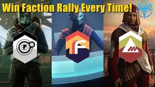 Destiny 2 How to Win Faction Rally Every Time - How to Always Win Faction Rally