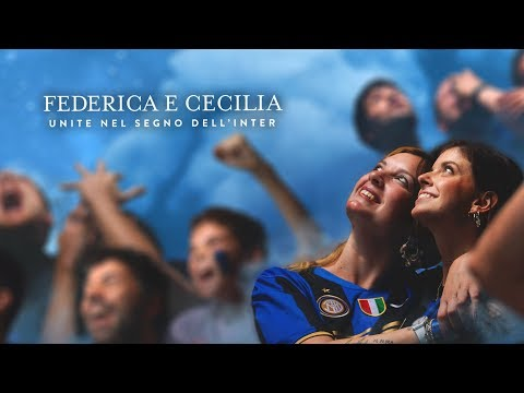 INTER'S 2018/19 SEASON TICKET CAMPAIGN | Federica and Cecilia, united under the sign of Inter