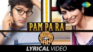 Pam Pa Ra Jhoota Hi Sahi Lyrical John Abraham Paakhi T Shreya Ghoshal A R Rahman