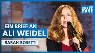 Sarah Bosetti – Ein Brief an Ali Weidel