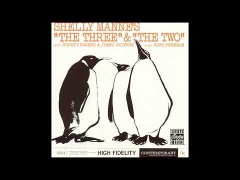 Shelly Manne - Three & Two ( Full Album )