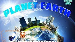 Keneil Merital - Planet Earth [Brighter Days Riddim] March 2018
