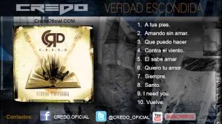CREDO  -  Verdad Escondida - Álbum Completo