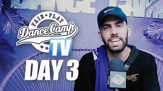 Fair Play Dance Camp 2019 | Day 3 [FAIR PLAY TV]
