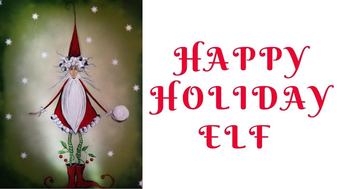 Happy Holiday Elf Easy Diy Christmas Painting