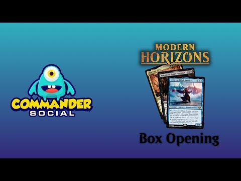 "Commander Social Presents - ""A Modern Horizons Box Opening"""
