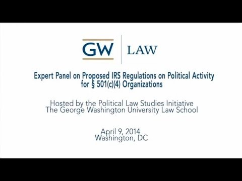 IRS Proposed Rules for Political Activity of 501(c)(4) Organizations - April 9, 2014