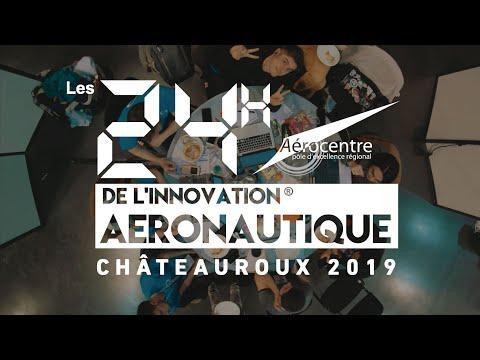 Les 24h De L'Innovation Des Rencontres Aéronautiques De La Région Centre-Val De Loire 2019.