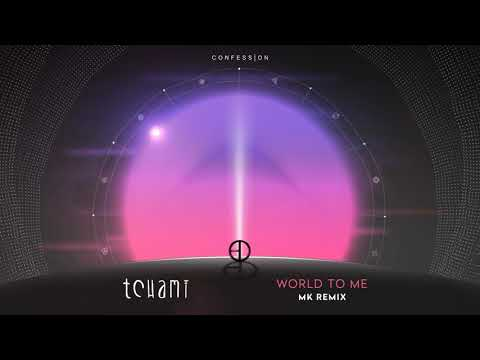Tchami - World To Me (feat. Luke James) (MK Remix)