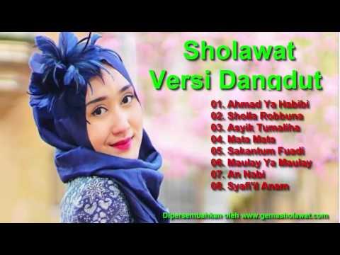 Sholawat Versi Dangdut Terbaru 2017 (Sangat Merdu Obat Galau) HD