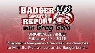 Badger Sports Report with Greg Gard Week of 02/17/19