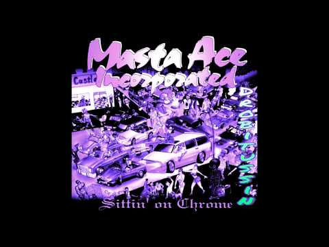 Masta Ace  Born To Roll screwed and chopped
