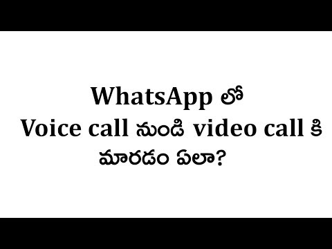 How to switch between voice call and video call in whatsapp