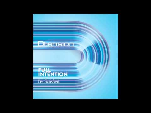Full Intention - I'm Satisfied (Full Intention Mix)